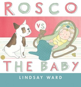 ROSCO VS. THE BABY by Lindsay M. Ward