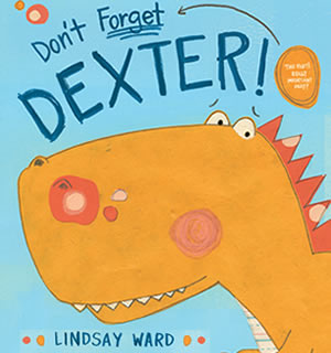 Don't Forget Dexter by Lindsay M. Ward