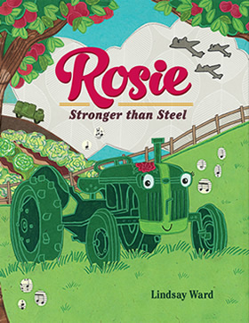 Rosie Stronger Than Steel by Lindsay M. Ward