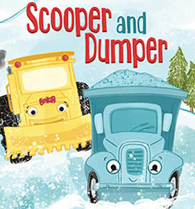 Scooper and Dumper by Lindsay M. Ward