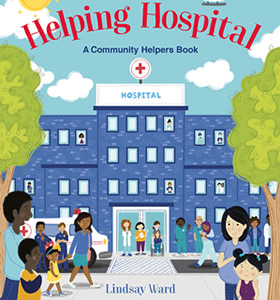 Helping Hospital by author Lindsay M. Ward